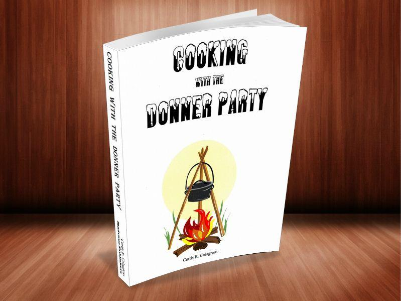 Cooking with the Donner Party